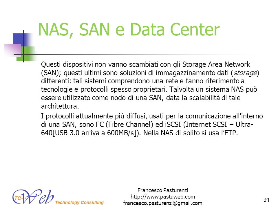 * 16/07/96. NAS, SAN e Data Center.