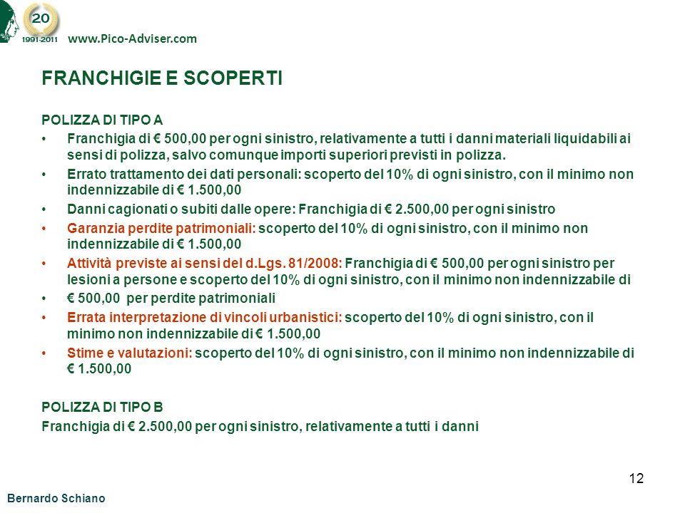 FRANCHIGIE E SCOPERTI www.Pico-Adviser.com POLIZZA DI TIPO A