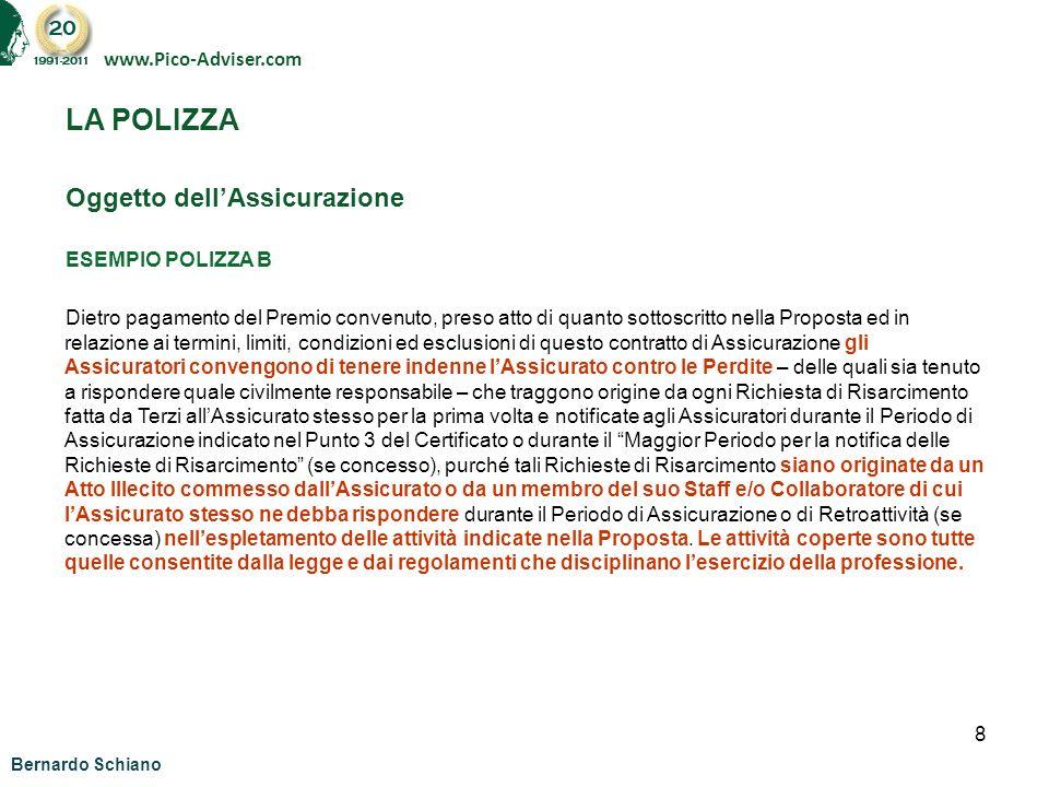 LA POLIZZA Oggetto dell'Assicurazione www.Pico-Adviser.com