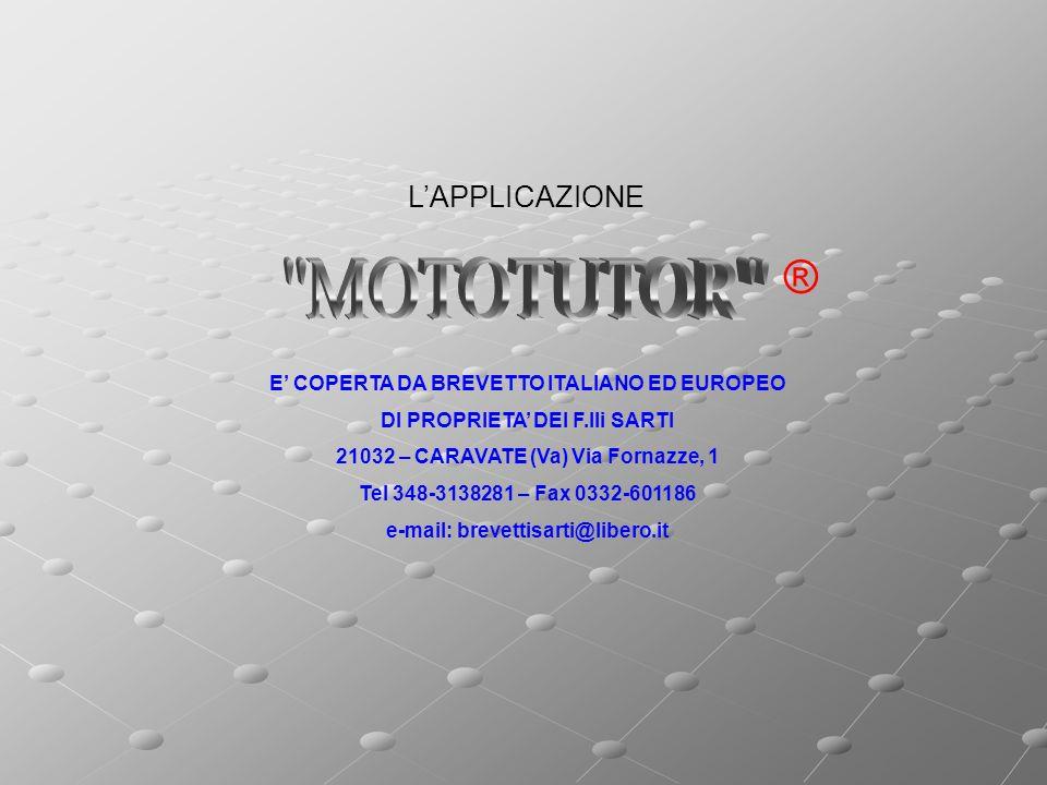 MOTOTUTOR ® L'APPLICAZIONE