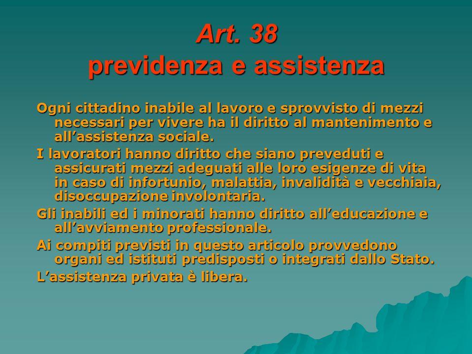 Art. 38 previdenza e assistenza