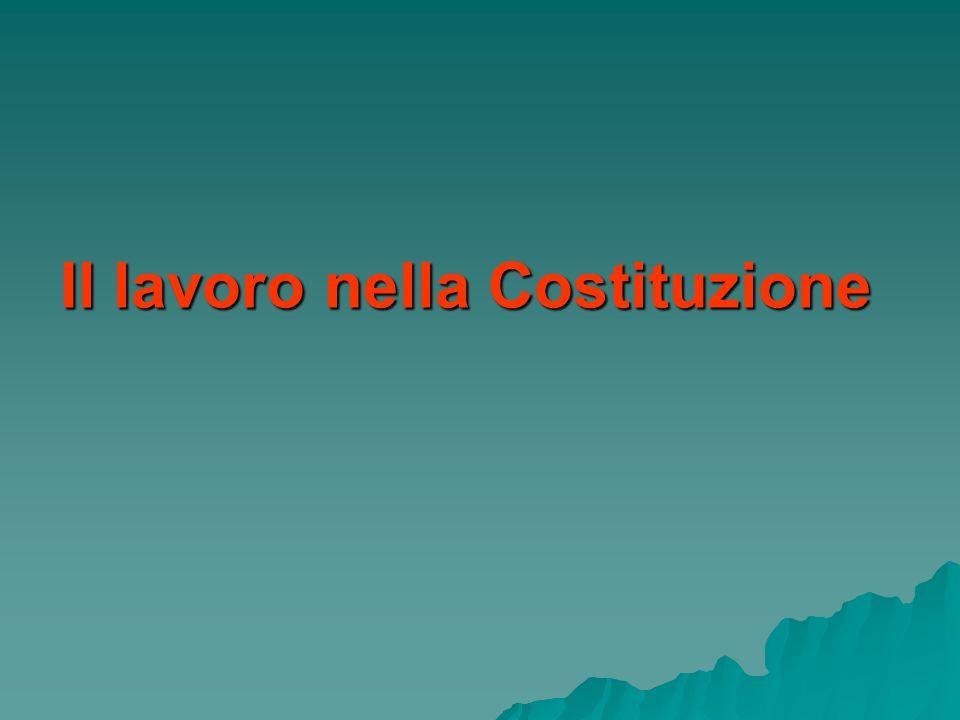 Il lavoro nella Costituzione