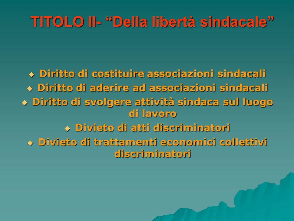 TITOLO II- Della libertà sindacale