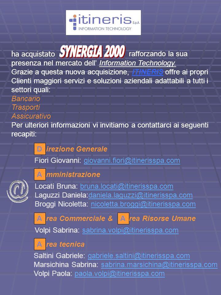 SYNERGIA 2000 ha acquistato. rafforzando la sua. presenza nel mercato dell' Information Technology.