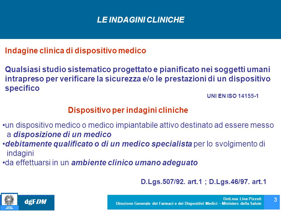 Indagine clinica di dispositivo medico
