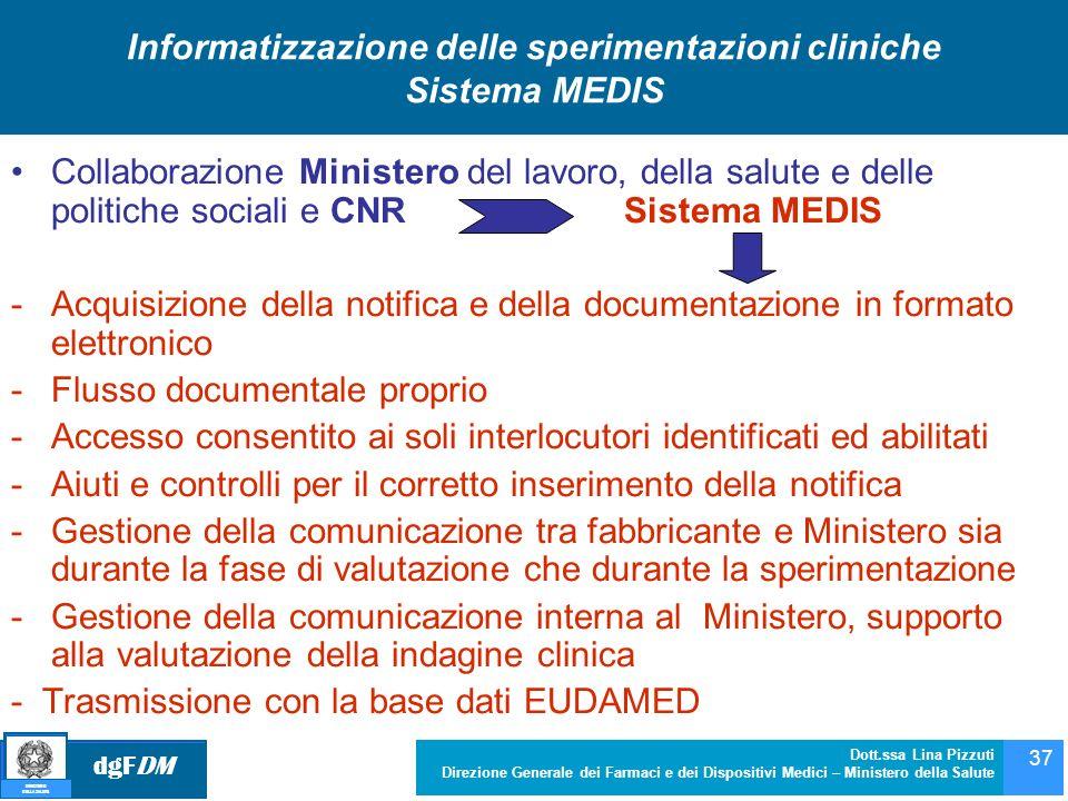 Informatizzazione delle sperimentazioni cliniche Sistema MEDIS