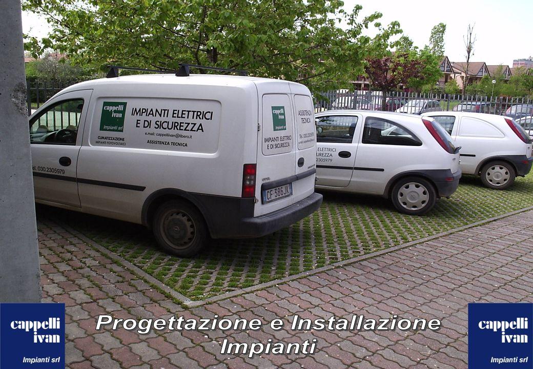 Progettazione e Installazione