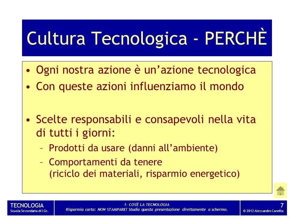 Cultura Tecnologica - PERCHÈ