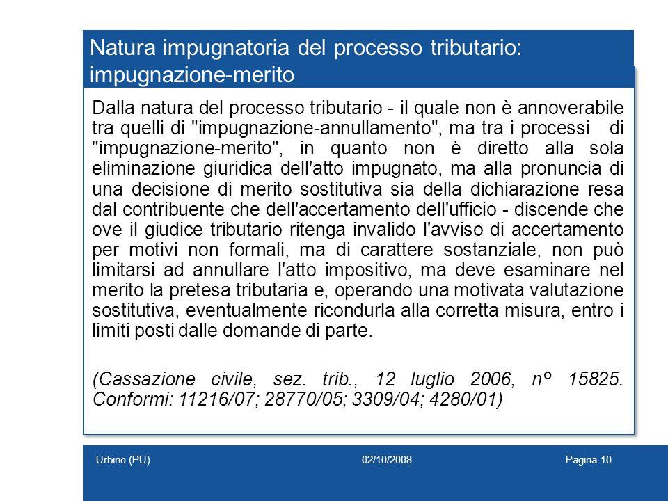 Natura impugnatoria del processo tributario: impugnazione-merito
