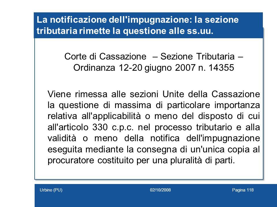 La notificazione dell impugnazione: la sezione tributaria rimette la questione alle ss.uu.