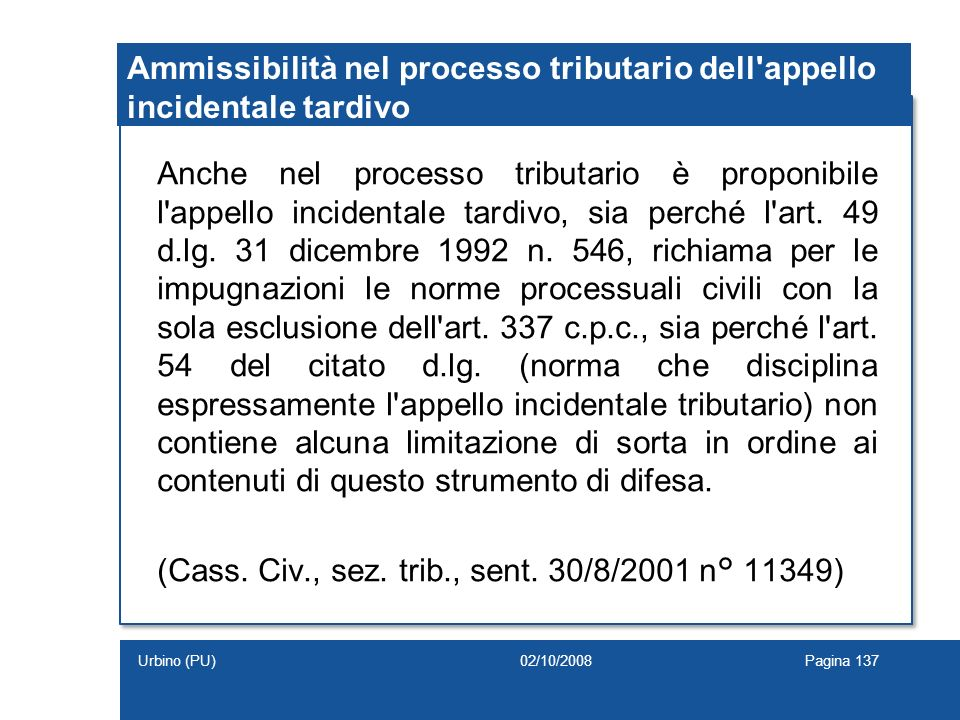Ammissibilità nel processo tributario dell appello incidentale tardivo