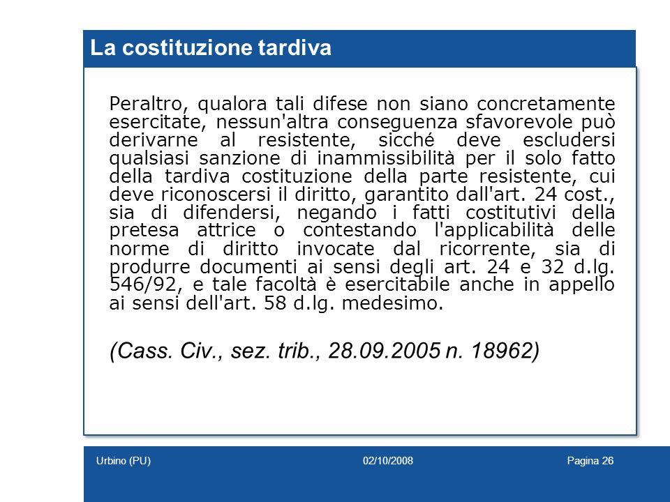 La costituzione tardiva