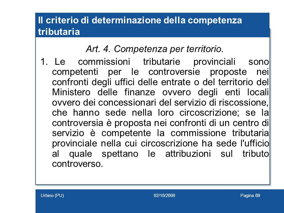 Il criterio di determinazione della competenza tributaria
