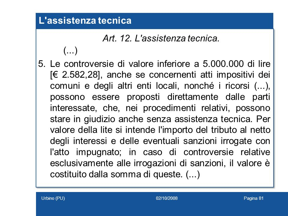 Art. 12. L assistenza tecnica.