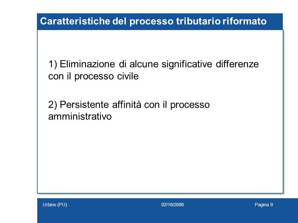 Caratteristiche del processo tributario riformato
