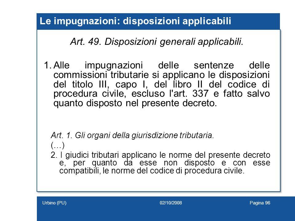 Le impugnazioni: disposizioni applicabili
