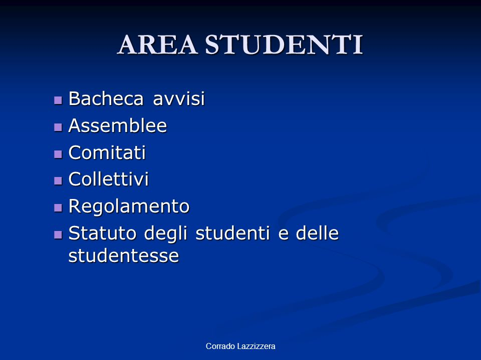AREA STUDENTI Bacheca avvisi Assemblee Comitati Collettivi Regolamento