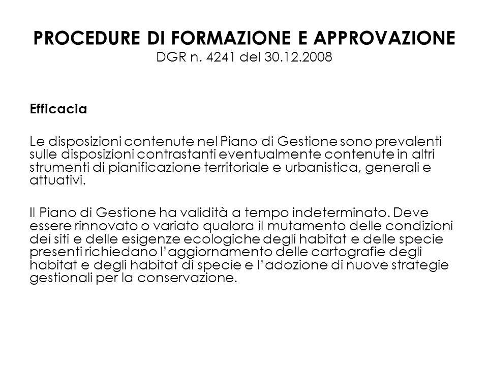 PROCEDURE DI FORMAZIONE E APPROVAZIONE DGR n. 4241 del 30.12.2008