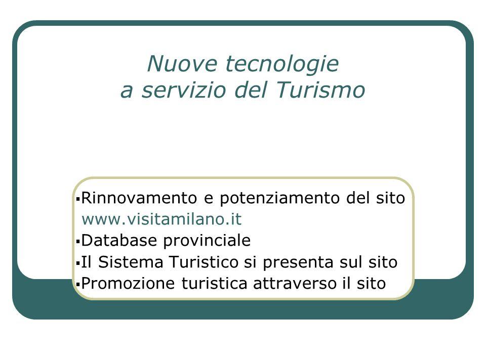 Nuove tecnologie a servizio del Turismo