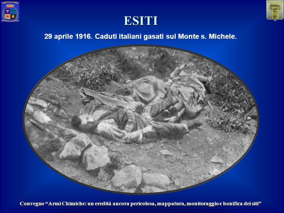29 aprile 1916. Caduti italiani gasati sul Monte s. Michele.