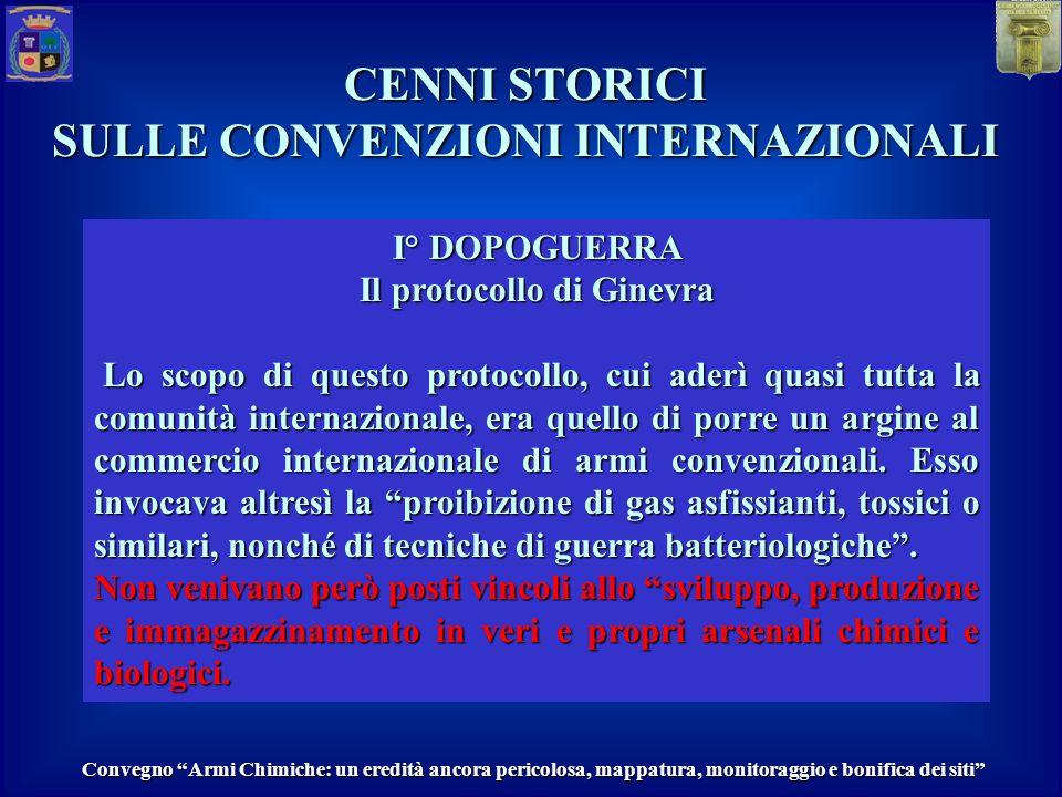 SULLE CONVENZIONI INTERNAZIONALI Il protocollo di Ginevra
