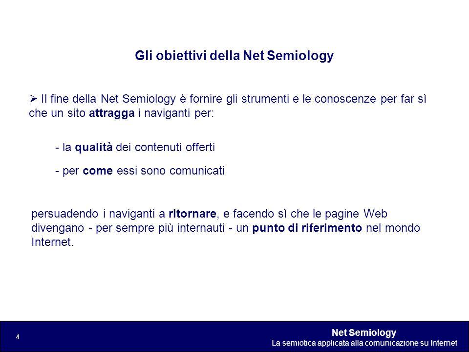 Gli obiettivi della Net Semiology