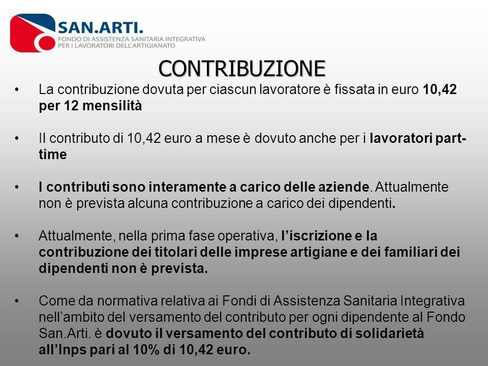 CONTRIBUZIONE La contribuzione dovuta per ciascun lavoratore è fissata in euro 10,42 per 12 mensilità.