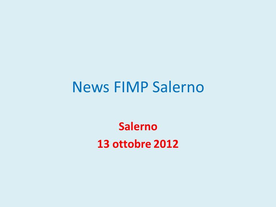 News FIMP Salerno Salerno 13 ottobre 2012