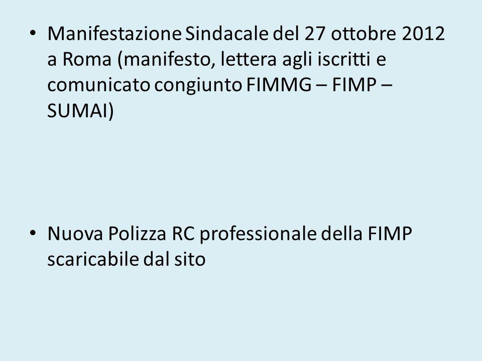 Manifestazione Sindacale del 27 ottobre 2012 a Roma (manifesto, lettera agli iscritti e comunicato congiunto FIMMG – FIMP – SUMAI)
