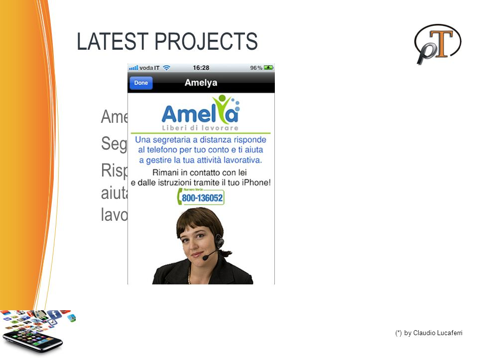 LATEST PROJECTS Amelya (*) Segretaria a distanza