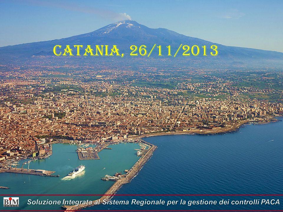 Catania, 26/11/2013 Soluzione Integrata al Sistema Regionale per la gestione dei controlli PACA 1