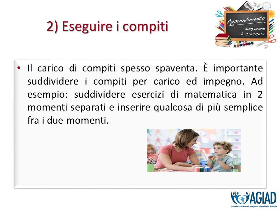 2) Eseguire i compiti