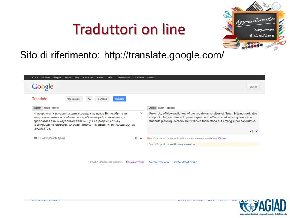 Traduttori on line Sito di riferimento: http://translate.google.com/