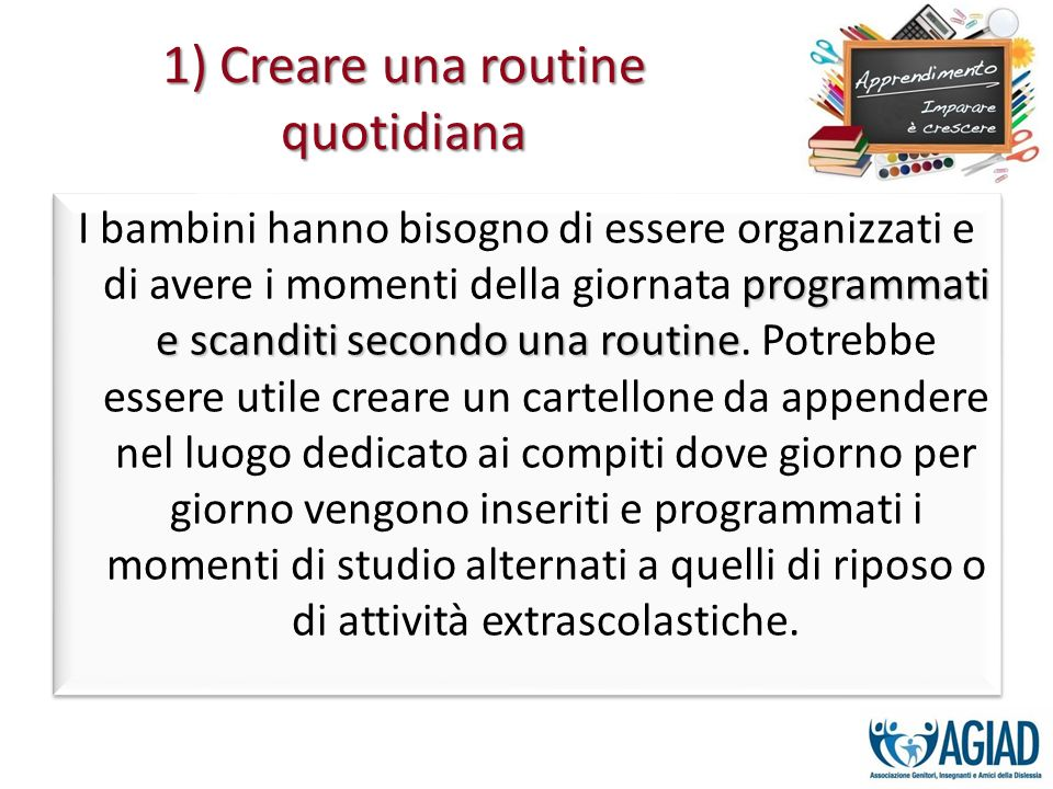 1) Creare una routine quotidiana