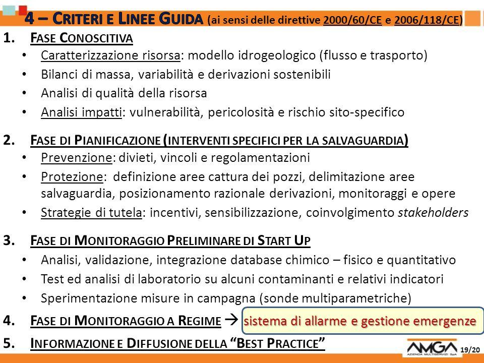 4 – Criteri e Linee Guida (ai sensi delle direttive 2000/60/CE e 2006/118/CE)