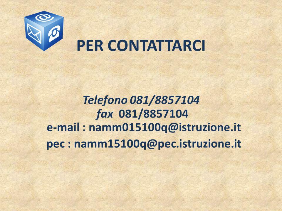 pec : namm15100q@pec.istruzione.it