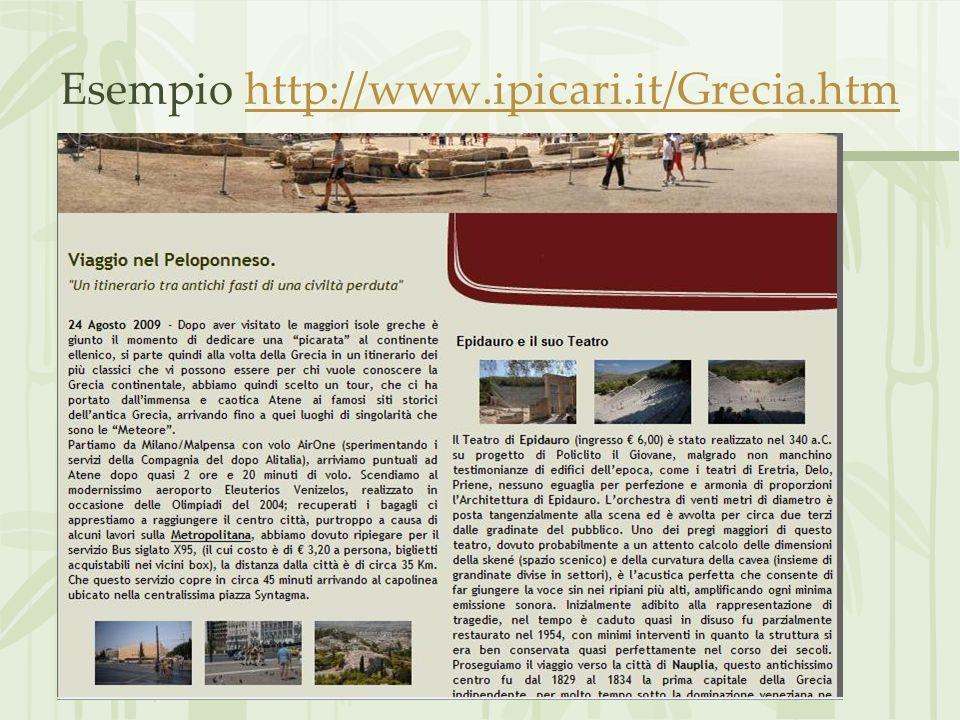 Esempio http://www.ipicari.it/Grecia.htm