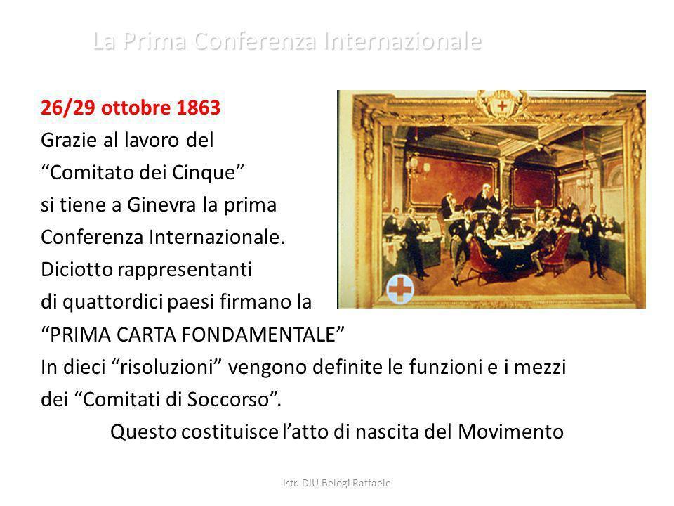 La Prima Conferenza Internazionale