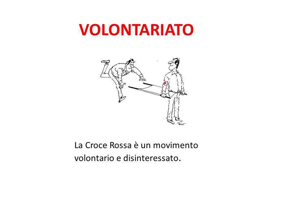 VOLONTARIATO La Croce Rossa è un movimento