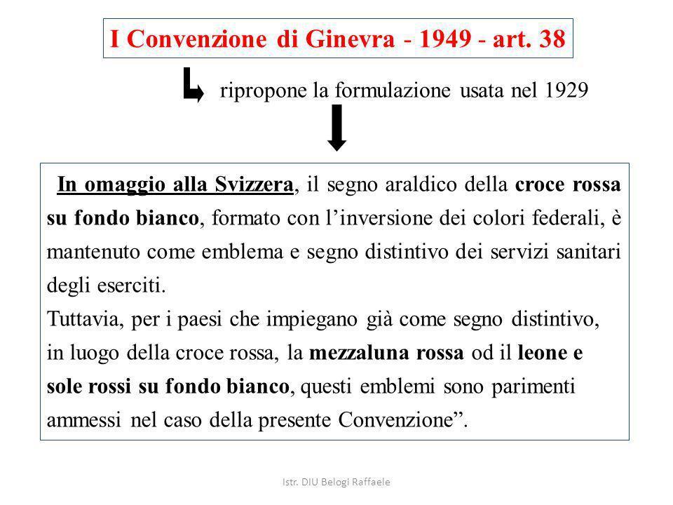 I Convenzione di Ginevra - 1949 - art. 38