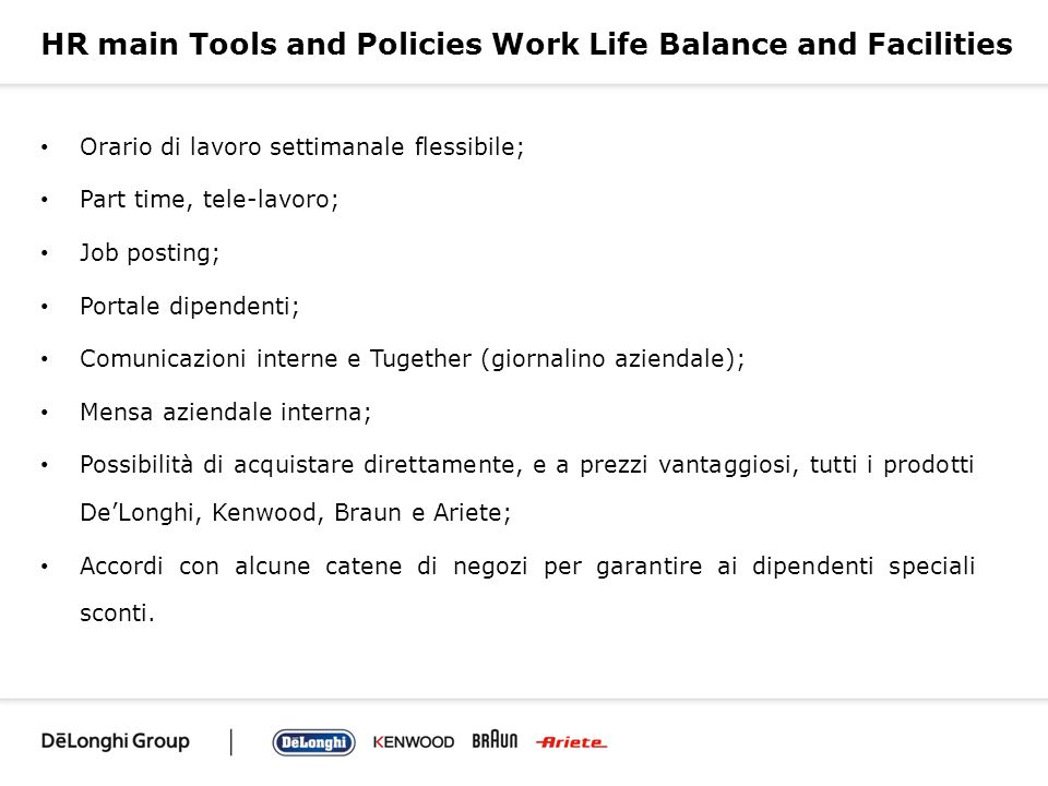 HR main Tools and Policies Work Life Balance and Facilities