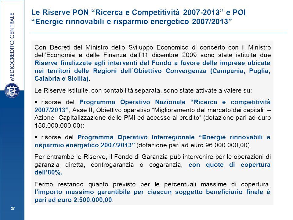 Le Riserve PON Ricerca e Competitività 2007-2013 e POI Energie rinnovabili e risparmio energetico 2007/2013