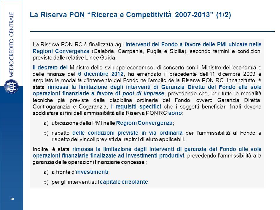 La Riserva PON Ricerca e Competitività 2007-2013 (1/2)
