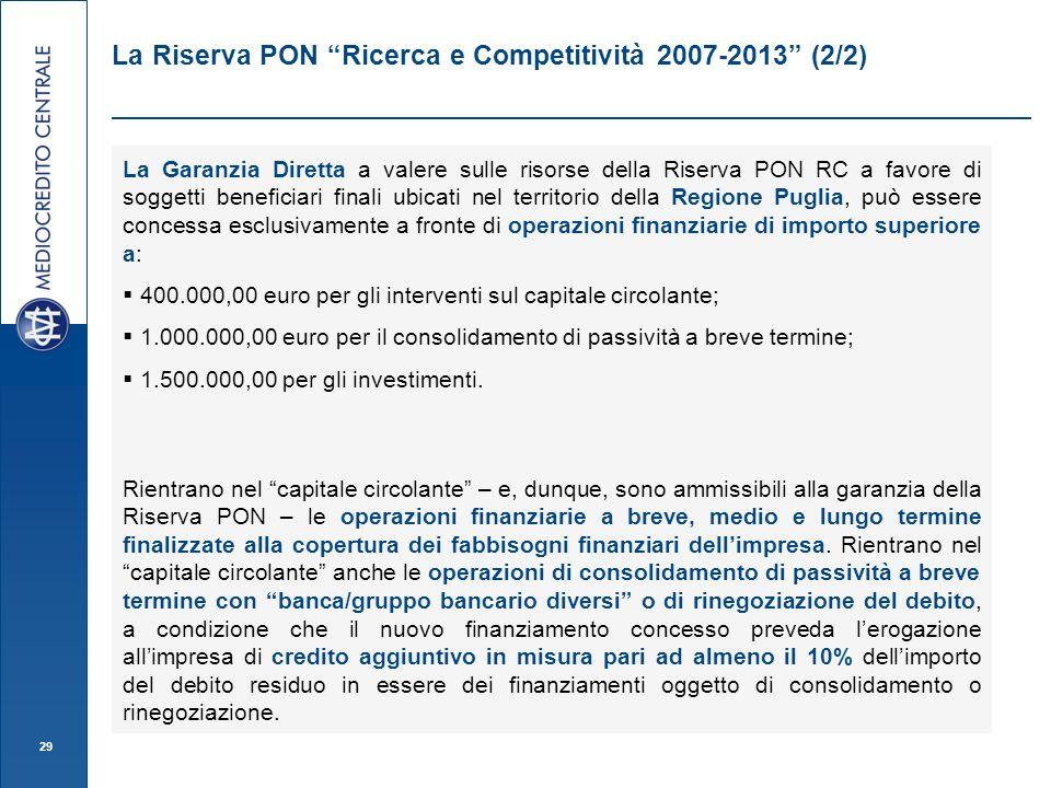 La Riserva PON Ricerca e Competitività 2007-2013 (2/2)