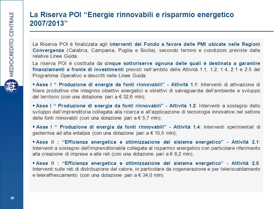 La Riserva POI Energie rinnovabili e risparmio energetico 2007/2013