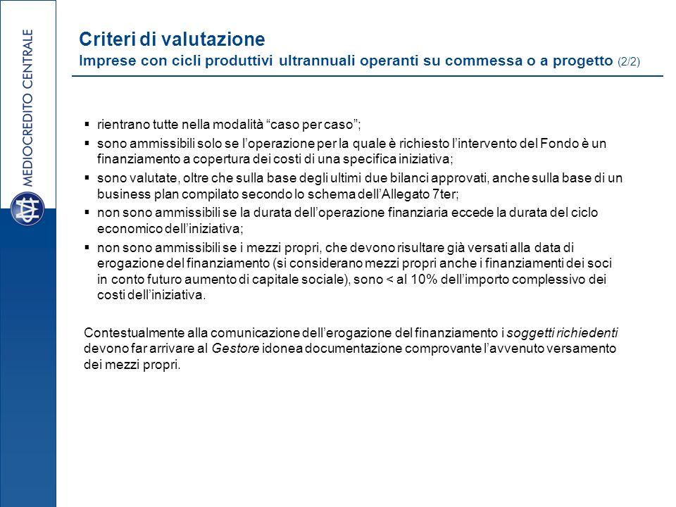 Criteri di valutazione Imprese con cicli produttivi ultrannuali operanti su commessa o a progetto (2/2)