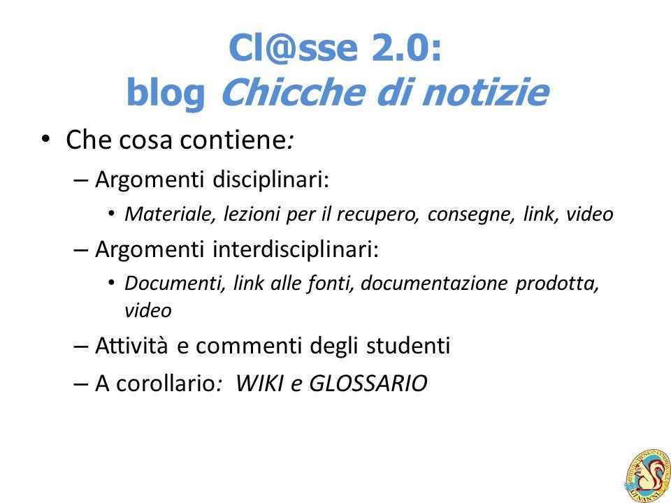 Cl@sse 2.0: blog Chicche di notizie