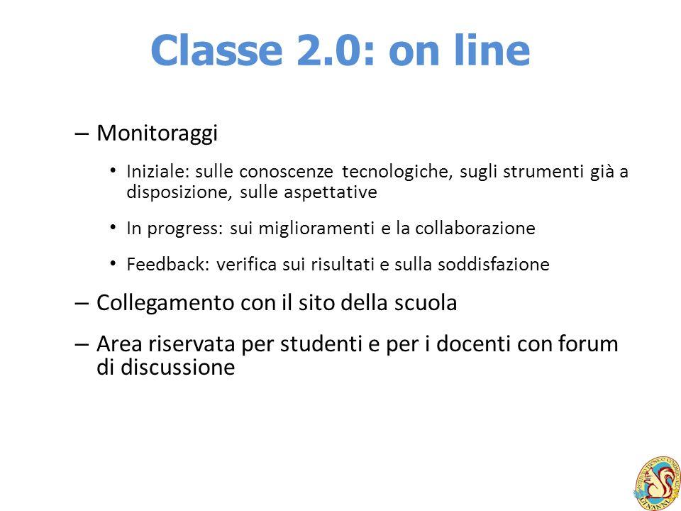 Classe 2.0: on line Monitoraggi Collegamento con il sito della scuola
