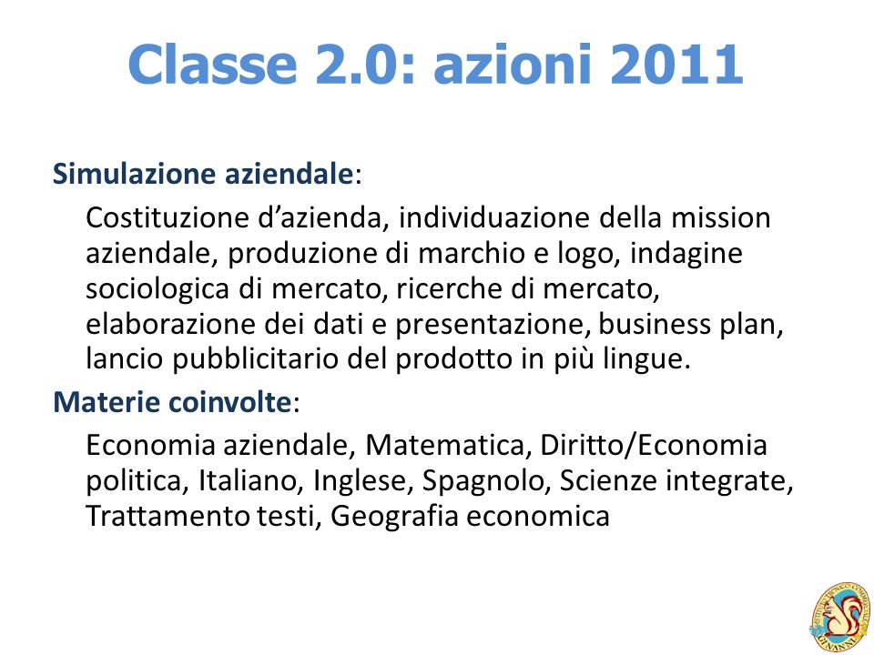 Classe 2.0: azioni 2011