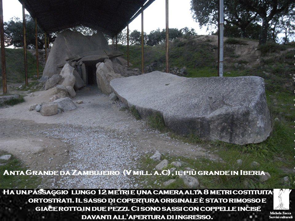 Anta Grande da Zambujeiro (V mill. a.C) , il più grande in Iberia.
